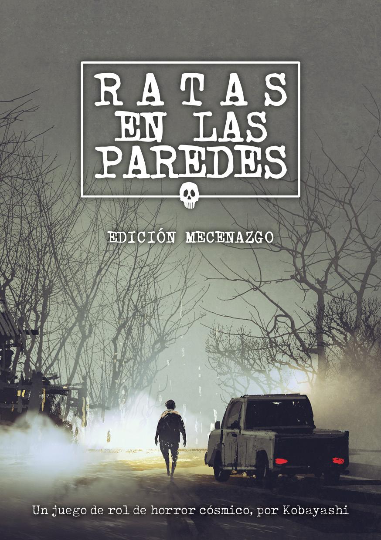 Ratas en las paredes – Edición mecenazgo [Físico+PDF] – The Hills Press